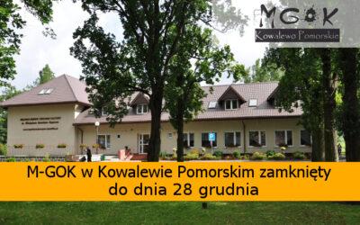 M-GOK w Kowalewie Pomorskim zamknięty do 28 grudnia!